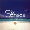 Six_Senses_by_Claude_Challe